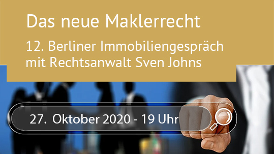 Das neue Maklerrecht - Immobiliengespräch mit RA Sven R. Johns